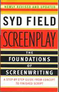 The Foundations of Screenwriting by Syd Field