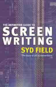 the definitative guide to screen writing syd field